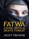 Fatwa (eBook): Living with a Death Threat