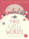 Three Little Words (eBook): They mean so much