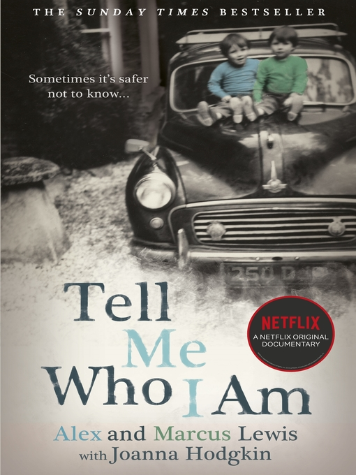Tell Me Who I Am (eBook): Sometimes it's Safer Not to Know...
