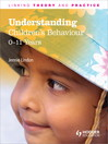 Understanding Children's Behaviour (eBook): 0-11 Years