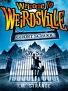 Ghost School: Number 2 in series (eBook)
