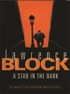 A Stab in the Dark (eBook): Matthew Scudder Series, Book 4