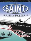 The Saint on the Spanish Main (eBook)