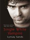 Single White Vampire (eBook): The Argeneau Family Series, Book 3