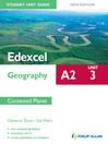 Edexcel A2 Geography Student Unit Guide (eBook): Unit 3 Contested Planet
