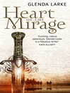 Heart of the Mirage (eBook): Mirage Makers Series, Book 1