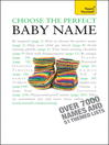 Choose the Perfect Baby Name (eBook)
