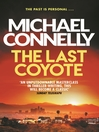 The Last Coyote (eBook): Harry Bosch Series, Book 4
