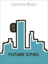 Future Cities (eBook): All That Matters