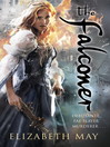 The Falconer (eBook): The Falconer Series, Book 1