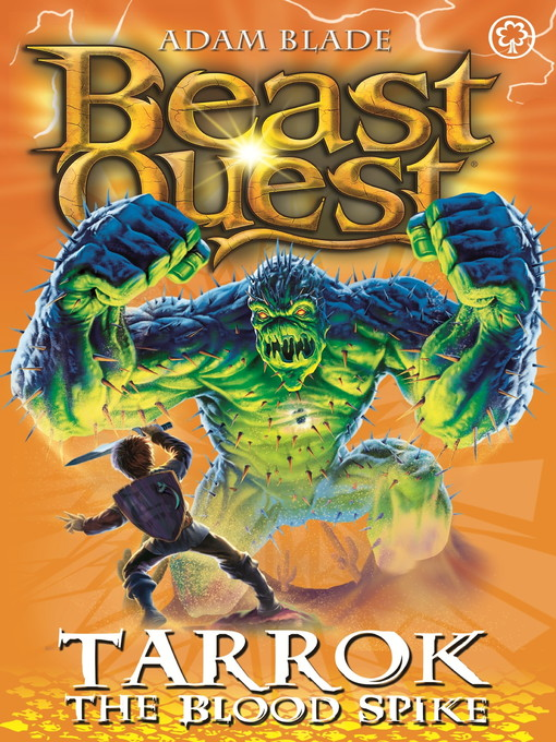 Tarrok the Blood Spike (eBook): Beast Quest: The New Age Series, Book 2