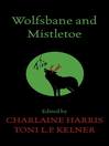 Wolfsbane and Mistletoe (eBook)