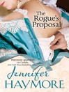 The Rogue's Proposal (eBook): Number 2 in series