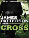 Cross (eBook): Alex Cross Series, Book 12