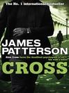 Cross (eBook): Alex Cross Series, Book 12
