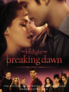 The Twilight Saga: Breaking Dawn, Part 1 (eBook): The Official Illustrated Movie Companion