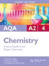 AQA A2 Chemistry Student Unit Guide (eBook): Unit 4 Kinetics, Equilibria and Organic Chemistry