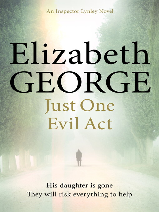 Just One Evil Act (eBook): Inspector Lynley Series, Book 18