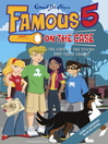 The Case of the Sticks and their Tricks (eBook): Famous Five Series, Book 4