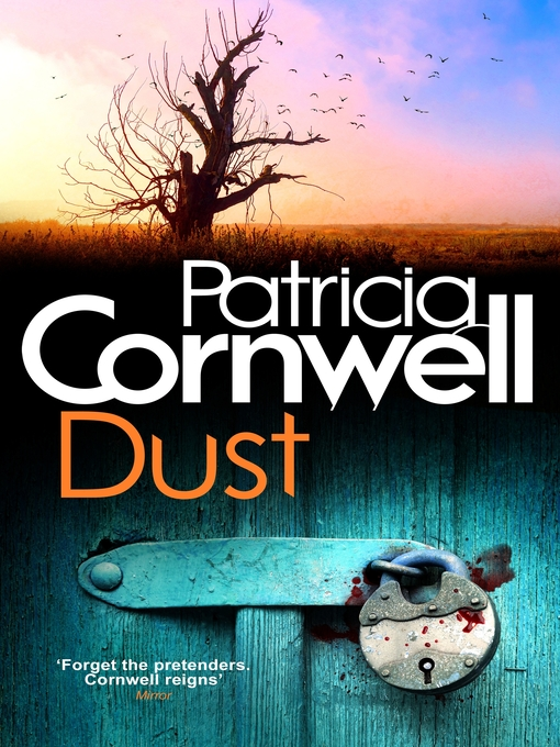 Dust (eBook): Kay Scarpetta Series, Book 21