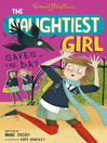 Naughtiest Girl Saves the Day (eBook): Naughtiest Girl Series, Book 7