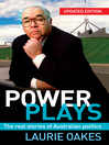 Power Plays (eBook): The Real Stories of Australian Politics