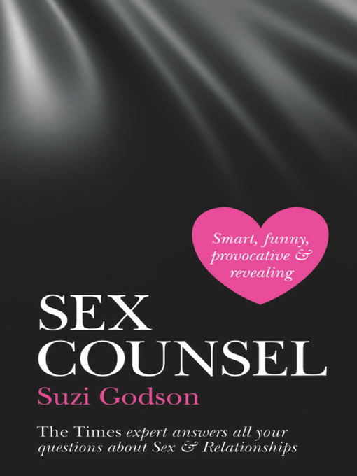 Sex Counsel (eBook): The Times Expert Answers All Your Questions About Sex & Relationships