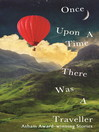 Once Upon a Time There Was a Traveller (eBook): Asham award-winning stories