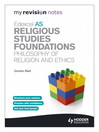Edexcel AS Religious Studies Foundations: Philosophy of Religion and Ethics (eBook)