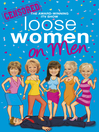 Loose Women on Men (eBook)