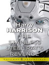 The Stainless Steel Rat's Revenge (eBook): Stainless Steel Rat Series, Book 2