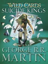 Suicide Kings (eBook): Wild Cards Series, Book 20