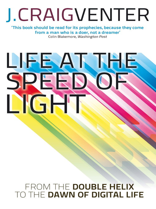 Life at the Speed of Light (eBook): From the Double Helix to the Dawn of Digital Life