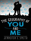 The Geography of You and Me (eBook)