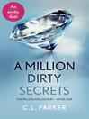 A Million Dirty Secrets (eBook): Million Dollar Duet, Book 1