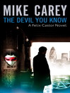 The Devil You Know (eBook): Felix Castor Series, Book 1