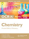 OCR(A) AS/A2 Chemistry Student Unit Guide (eBook): Units F323 and F326 Practical Skills in Chemistry