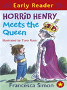 Horrid Henry Meets the Queen (eBook)