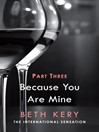 Because You Are Mine, Part 3 (eBook): Because You Haunt Me