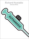 Euthanasia (eBook): All That Matters