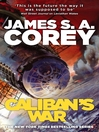 Caliban's War (eBook): Expanse Series, Book 2