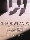 Shadowlands (eBook): The True Story of C S Lewis and Joy Davidman