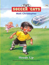 Heads Up! (eBook): Soccer Cats Series, Book 6