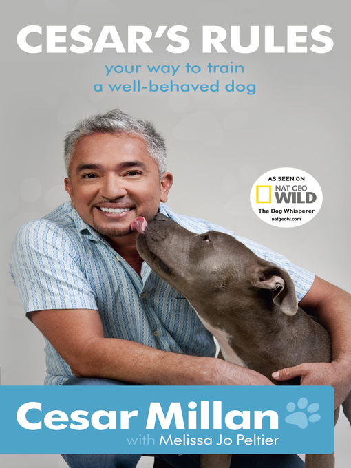 Cesar's Rules (eBook): Your Way To Train A Well-Behaved Dog