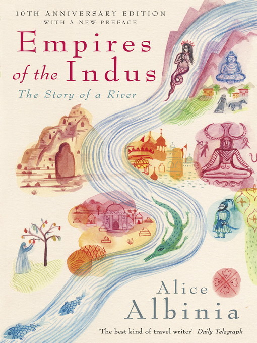 Empires of the Indus (eBook): The Story of a River