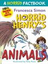 A Horrid Factbook (eBook): Horrid Henry's Animals