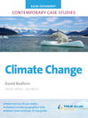 AS/A Level Geography Contemporary Case Studies (eBook): Climate Change ePub