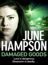 Damaged Goods (eBook): Daisy Lane Series, Book 3