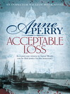 Acceptable Loss (eBook): William Monk Mystery Series, Book 17