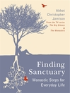 Finding Sanctuary (eBook): Monastic Steps for Everyday Life